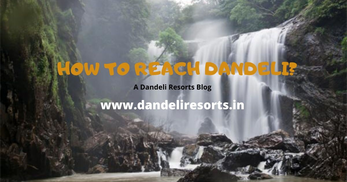 how to reach dandeli - dandeliresorts blog