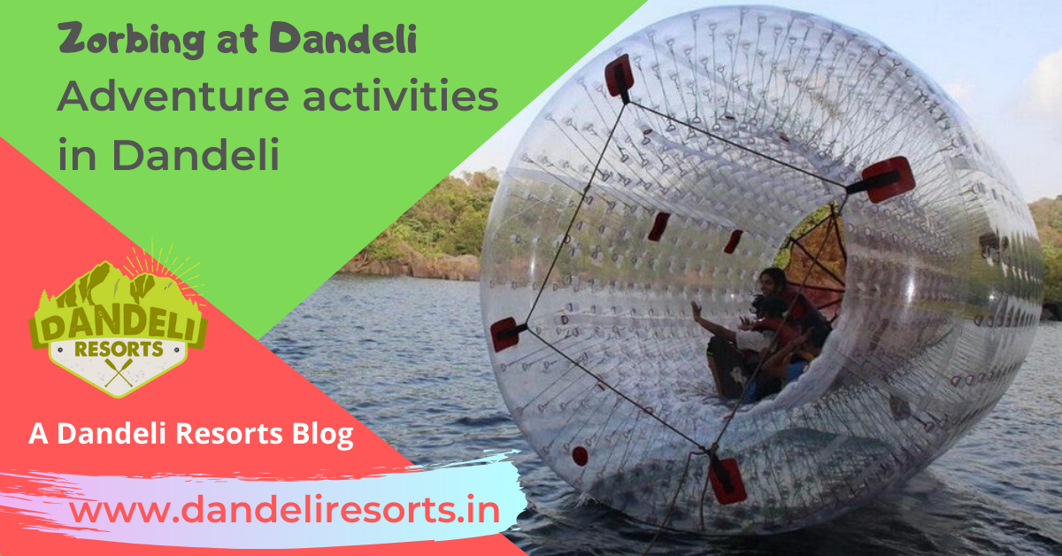 Water Zorbing in Dandeli - Adventure activities in Dandeli