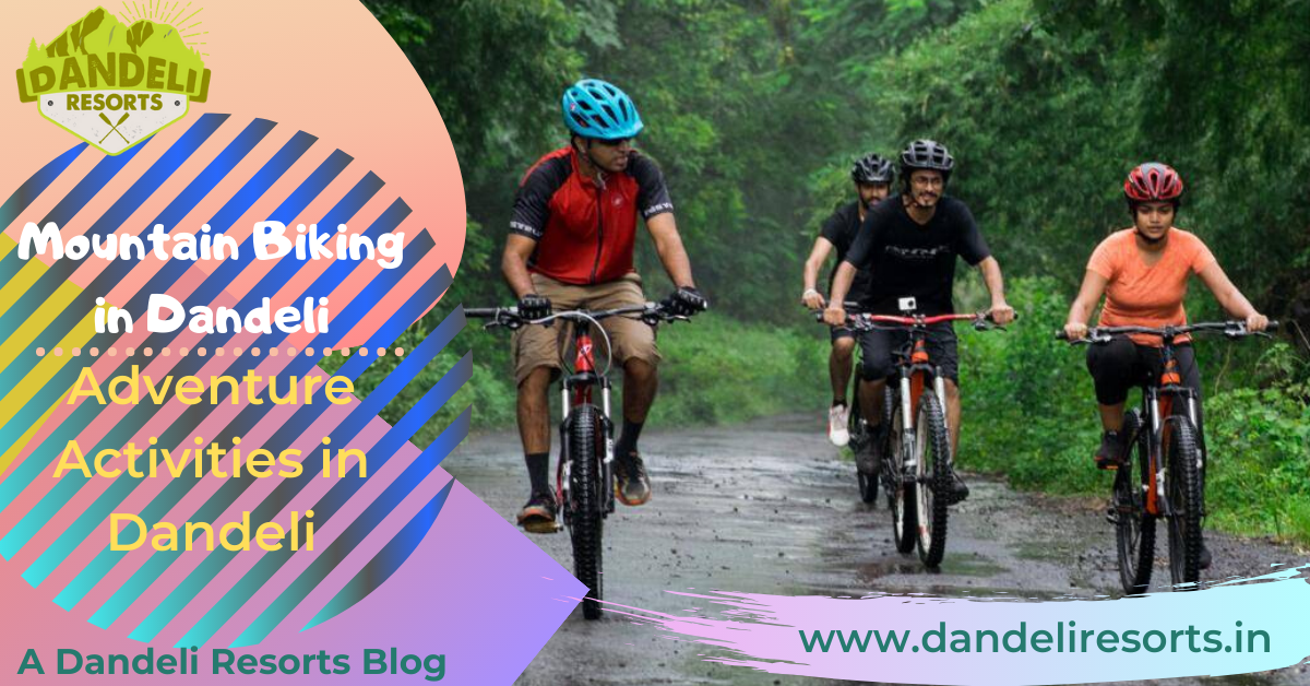 Mountain Biking in Dandeli -Adventure Activities in Dandeli - Dandeli Resorts